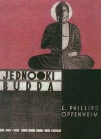 Oppenheim Phillips E. Jednooki Budda / wysyłka w 24h