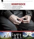 Opinie o kolektiv  Kompozice v [digitální] fotografii pohledem dvaceti pěti českých fotografů kolektiv