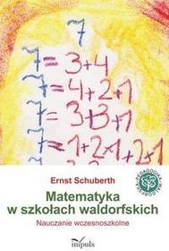 Schuberth Ernst Matematyka w szkołach waldorfskich / wysyłka w 24h