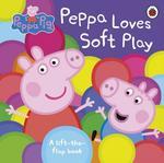 Peppa Pig Peppa Loves Soft Play Board book)
