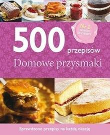 Buchmann / GW Foksal 500 przepisów Domowe przysmaki - Buchmann