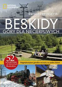 Burda Książki NG Dariusz Jędrzejewski Beskidy Góry dla niecierpliwych