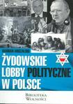3S Media Żydowskie lobby polityczne w Polsce - Marian Miszalski