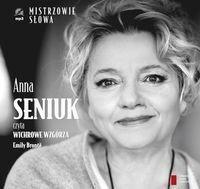 Agora Anna Seniuk czyta Wichrowe Wzgórza Emily Bronte