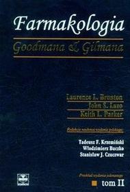 Czelej Farmakologia Goodmana & Gilmana - tom 2 - Brunton Laurence L., Lazo John S., Parker Keith L.