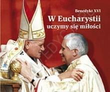 PERELKA PAPIESKA 12 W Eucharystii uczymy się miłości. Perełka papieska 12 SWPA-830