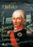 Rytm Oficyna Wydawnicza Hulaka. Książę Jerzy Marcin Lubomirski - Alina Zerling Konopka
