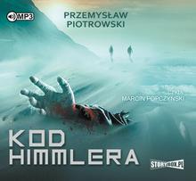 StoryBox.pl Kod Himmlera. Audiobook Przemysław Piotrowski
