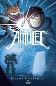 Planeta Komiksów Amulet T.2 Klątwa Strażniczki