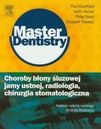 Urban & Partner Choroby błony śluzowej jamy ustnej radiologia chirurgia stomatologiczna - Coulthard Paul, Keith Horner, Philip Sloan, Theaker Elizabeth