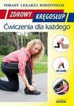 Zdrowy kręgosłup Ćwiczenia dla każdego Porady lekarza rodzinnego Praca zbiorowa PDF)