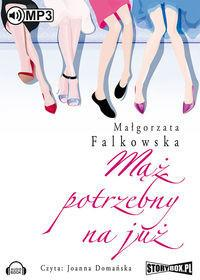 Mąż potrzebny na już (audiobook CD) - Małgorzata Falkowska