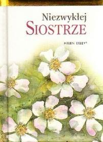 Edycja Świętego PawłaHelen Exley Niezwykłej siostrze