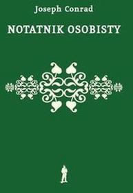 Czuły Barbarzyńca PressJoseph Conrad Notatnik osobisty Ze wspomnień