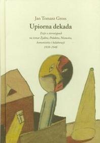 Austeria Upiorna dekada - Gross Jan Tomasz