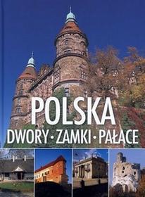 Kluszczyński Polska Dwory zamki pałace