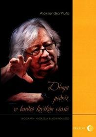 Dialog Długa podróż w bardzo krótkim czasie - Aleksandra Pluta