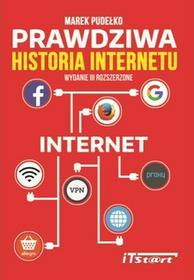 Prawdziwa Historia Internetu - Wysyłka od 3,99