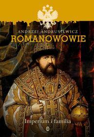 Wydawnictwo Literackie Romanowowie - Andrzej Andrusiewicz