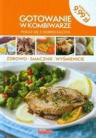Dragon Dobra kuchnia Gotowanie w kombiwarze - Grzegorz Drużbański