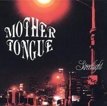 Mother Tongue Streetlight Digipack)