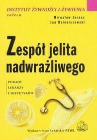 Wydawnictwo Lekarskie PZWL Jarosz Mirosław, Dzieniszewski Jan Zespół jelita nadwrażliwego