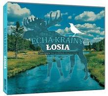 Echa Krainy Łosia CD) Odgłosy Natury OD 24,99zł