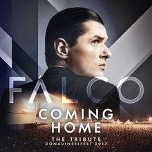 FALCO Coming Home The Tribute Donauinselfest 2017 Live) CD) Falco
