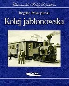 Kolej jabłonowska - Bogdan Pokropiński