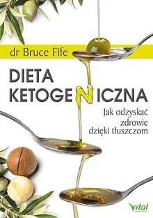 Vital Dieta ketogeniczna - Bruce Fife