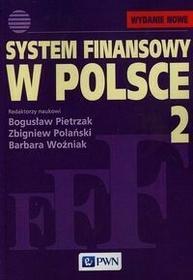 Wydawnictwo Naukowe PWN System finansowy w Polsce Tom 2 - Wydawnictwo Naukowe PWN