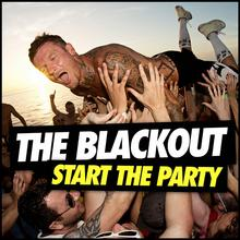 Blackout Start The Party Limited Edition) Digipack)
