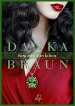 Prozami Krwawy medalion - Danka Braun