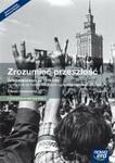 Nowa Era Zrozumieć przeszłość Dzieje najnowsze po 1939 roku Podręcznik Zakres rozszerzony. część 4.