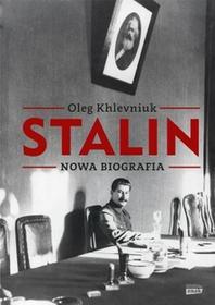 Znak Stalin. Nowa biografia - Khlevniuk Oleg