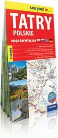 ExpressMap praca zbiorowa see you! in... Tatry polskie. Papierowa mapa turystyczna 1:30 000