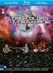 Flying Colors Live In Europe Blu-ray)