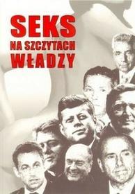 Seks na szczytach władzy - Sierszuła Barbara, Danuta Miniewicz, Marzena Muszyńska