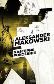 Czarna Owca Następne pokolenie - Aleksander Makowski