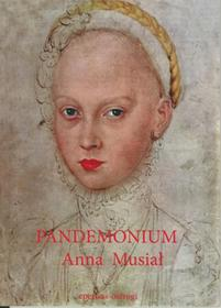 Eperons-Ostrogi Pandemonium - Musiał Anna