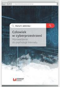 Jabłońska Marta R. Człowiek w cyberprzestrzeni / wysyłka w 24h