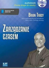 MT Biznes Zarządzanie czasem. Audiobook - Brian Tracy