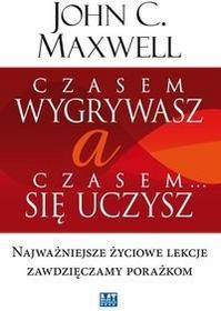 MT Biznes Czasem wygrywasz, a czasem się uczysz - Maxwell John