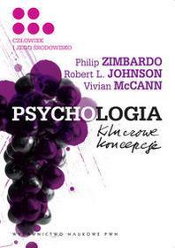 Wydawnictwo Naukowe PWN Zimbardo Philip, Johnson Robert L., McCann Vivian Psychologia Kluczowe koncepcje t.5