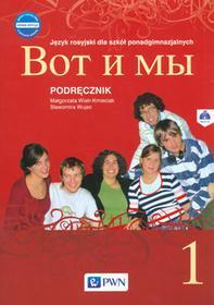 Wydawnictwo Szkolne PWNWot i my 1 Nowa edycja Podręcznik z płytą CD - Sławomira Wujec, Małgorzata Wiatr- Kmieciak