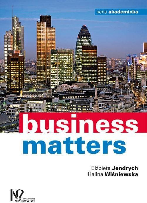 business matters Why business matters to god: (and what still needs to be fixed) [jeff van duzer] on amazoncom free shipping on qualifying offers jeff van duzer grew up thinking business was the source of much damage and evil in the world, the work of greedy capitalists polluting the environment.