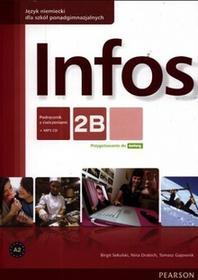 PEARSON Infos 2B. Podręcznik z ćwiczeniami. Klasa 1-3 Szkoły ponadgimnazjalne Język niemiecki + CD - Birgit Sekulski, Nina Drabich, Tomasz Gajownik