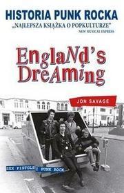 Axis Mundi Historia punk rocka. England's dreaming - Jon Savage