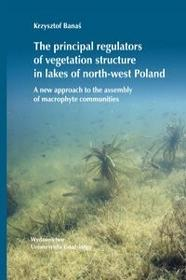 The principal regulators of vegetation structure in lakes of north-west Poland - Banaś Krzysztof