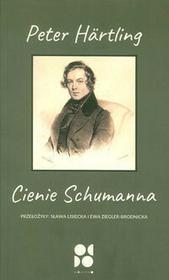 Od Do Cienie Schumanna - Hartling Peter